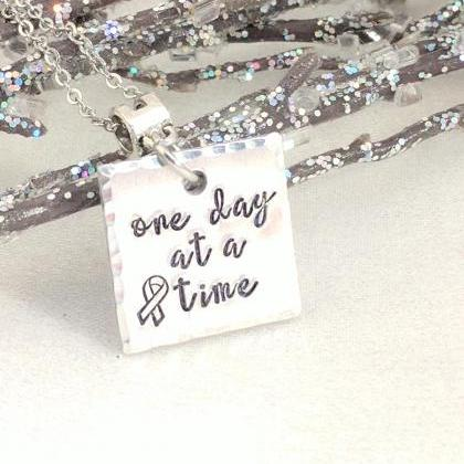 Hand Stamped Necklace One Day At A ..