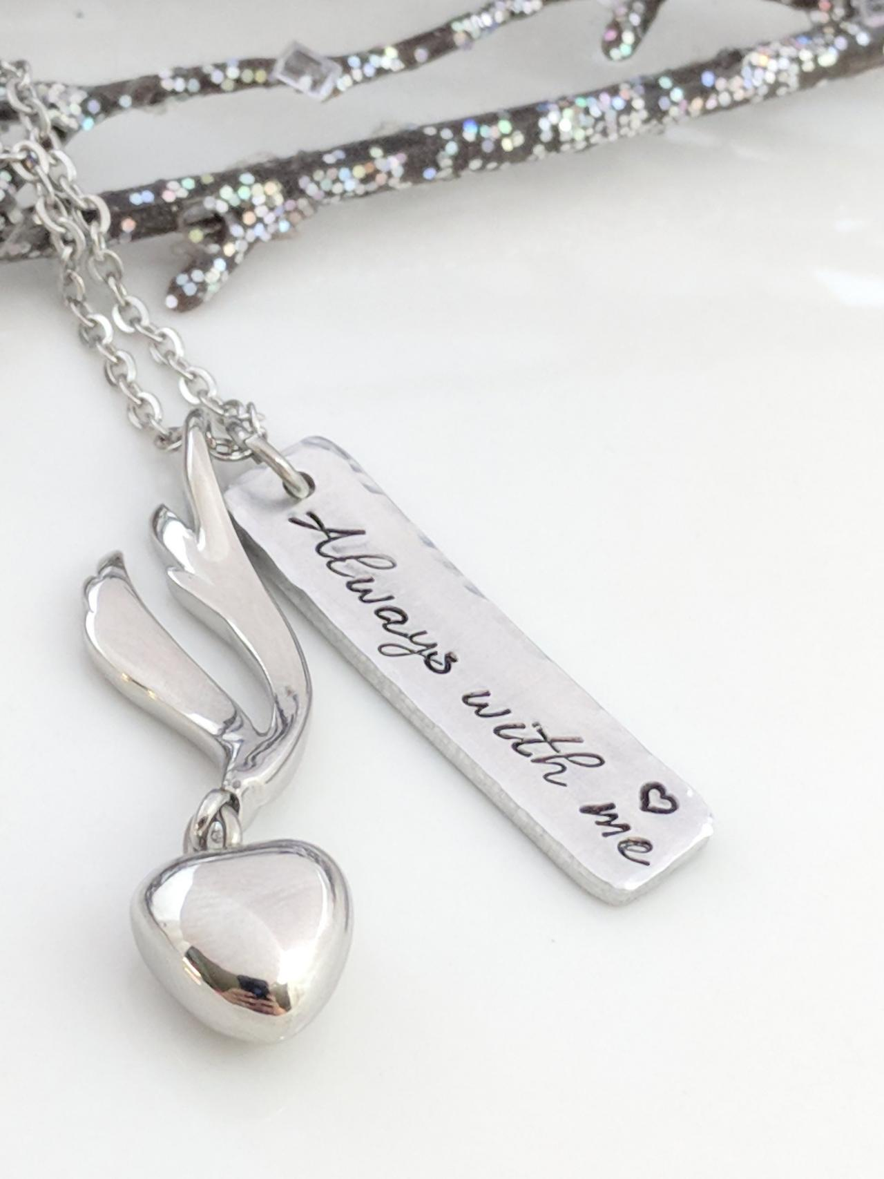 Hand Stamped Necklace Always With Me-Hand Stamped Jewelry-Memorial Urn-Ashes Locket-Heart Urn-Memorial Keepsake-Ashes Jewelry-Cremation Necklace-Urn Necklace-Loss of Mom-Urn for Ashes