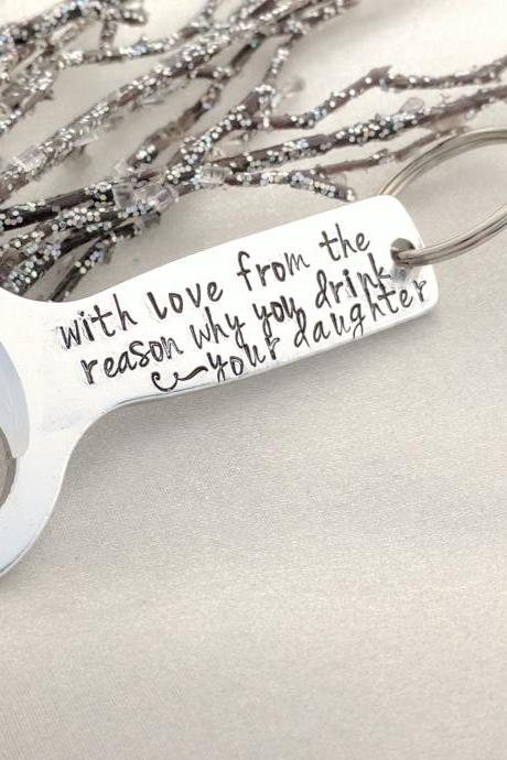 Father's Day, Personalized Gift for Dad, With Love From The Reason Why You Drink, Anniversary Gift, Gift for Him, Bottle Opener, Fun Gift