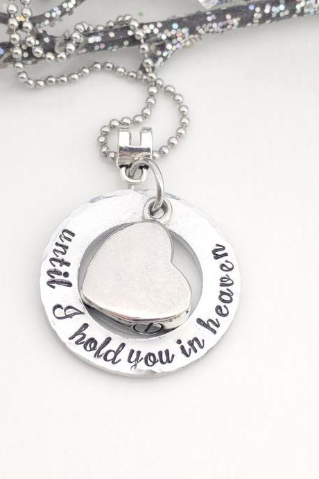 Hand Stamped Necklace Ashes Keepsake-Hand Stamped Jewelry -Until I Hold You in Heaven-Urn Jewelry-Heart Urn Necklace-Cremation Jewelry-Metal Stamped Jewelry-Ashes Locket-Urn Pendant