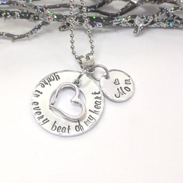 Loss of Mother - In Memory of Mom - Every Beat of My Heart - Hand Stamped Necklace - Sympathy Gift - Funeral Gift - Remembrance Jewelry